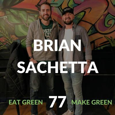 Eat Green Make Green Podcast