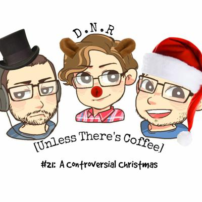 Cover art for Episode 21: A Controversial Christmas