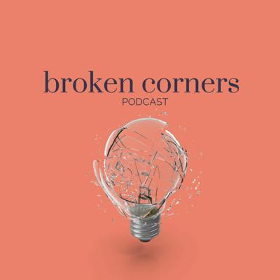 Broken Corners Podcast