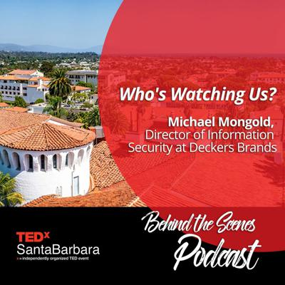 Cover art for Who's Watching Us? Michael Mongold, Director of Information Security at Deckers Brands