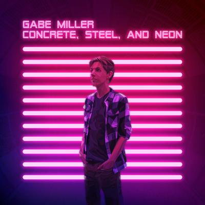 Cover art for Concrete, Steel, and Neon