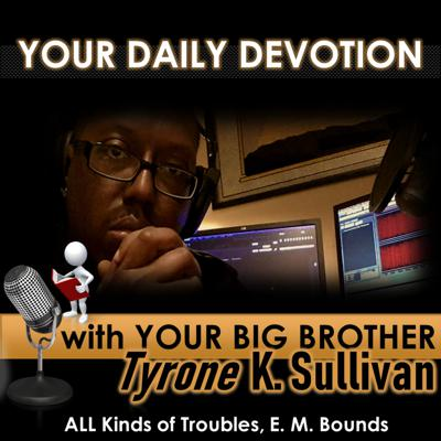 Cover art for YOUR DAILY DEVOTION (ALL Kinds of Troubles)