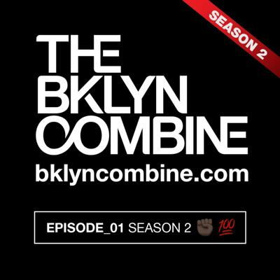 Cover art for The Bklyn Combine Podcast - Season 2