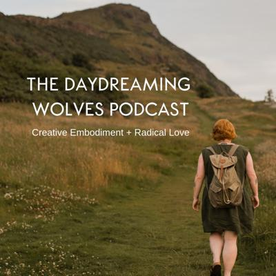 Daydreaming Wolves Podcast