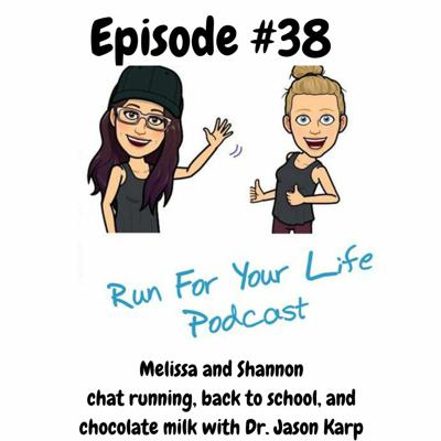 Cover art for Running, back to school, and chocolate milk with Dr. Jason Karp