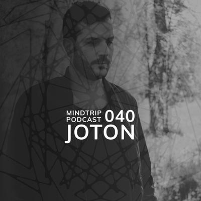 Cover art for MindTrip Podcast 040 - Joton