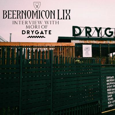 Cover art for Beernomicon LIX - Interview with Mori of Drygate Brewing Co.