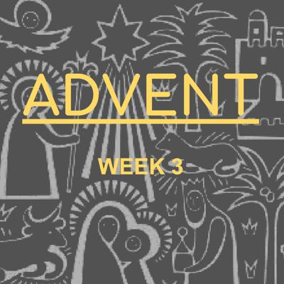 Cover art for Advent Week 3 - 2019