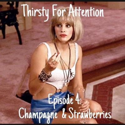 Cover art for Episode 4: Champagne & Strawberries