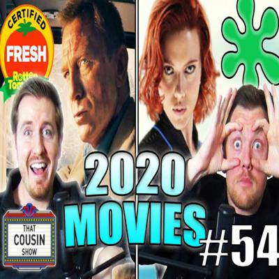 Cover art for Most Anticipated Movies of 2020 - That Cousin Show Eps. 54