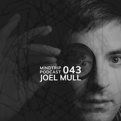 Cover art for MindTrip Podcast 043 - Joel Mull