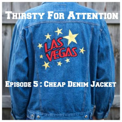 Cover art for Episode 5 - CheapDenimJacket