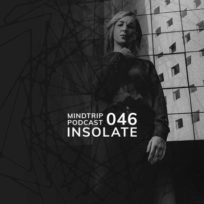 Cover art for MindTrip Podcast 046 - Insolate