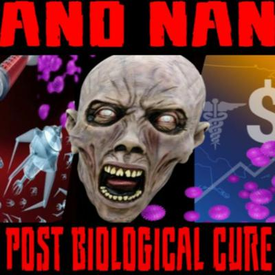 Cover art for 6/17/20: NANO NANO – THE POST BIOLOGICAL CURE ALL