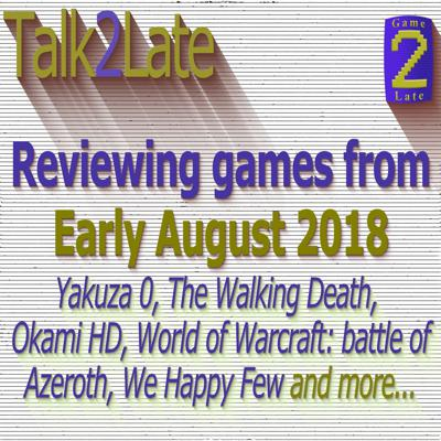 Cover art for T2L - Ep 14 - Yakuza 0, The Walking Death, Okami HD, WoW Azeroth, We Happy Few