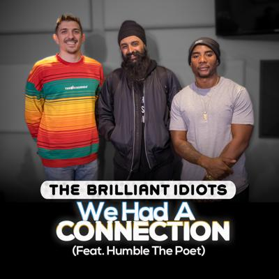 Cover art for We Had A Connection (Feat. Humble The Poet)