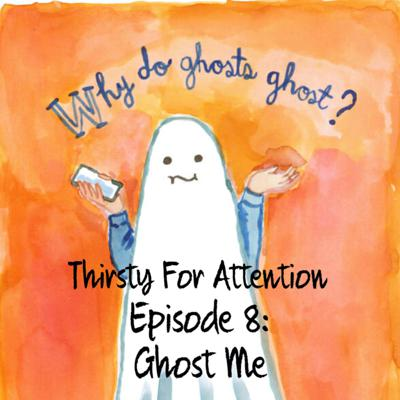 Cover art for Episode 8: Ghost Me