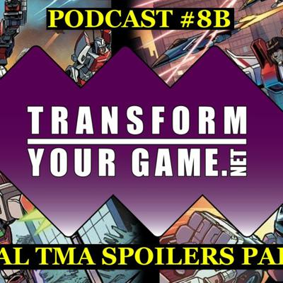 Cover art for TransformYourGame.net Podcast #8B - Final Titan Masters Attack Spoilers - Part 2