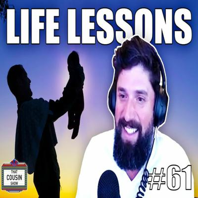 Cover art for Life lessons for our (future) kids - That Cousin Show Eps. 61