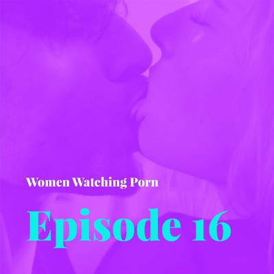 Cover art for Episode 16 – Sex Education