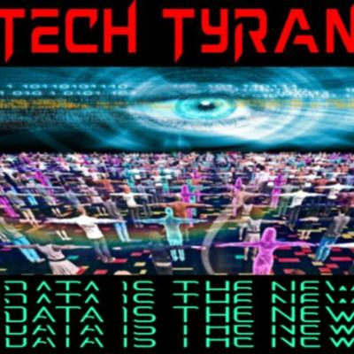Cover art for 6/16/20 TECH TYRANNY - DATA IS THE NEW OIL