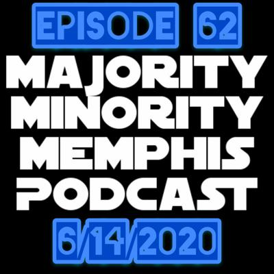 Cover art for Majority Minority Memphis Podcast Season 3 Episode 62 *The Defund The Police* Episode
