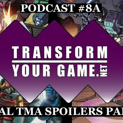 Cover art for TransformYourGame.net Podcast #8A - Final Titan Masters Attack Spoilers - Part 1