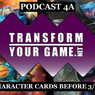 Cover art for TransformYourGame Podcast #4A - Characters Before 3/11
