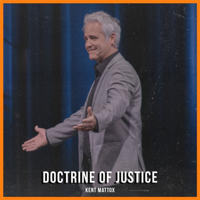 Cover art for DOCTRINE OF JUSTICE | Kent Mattox | 06-19-2020