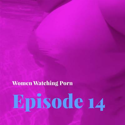 Cover art for Episode 14 - On Pregnancy Sex