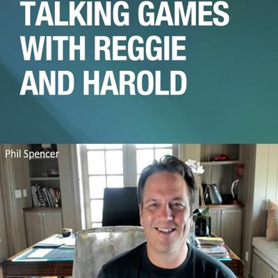 Cover art for Talking Games With Reggie And Harold With Phil Spencer Episode 2