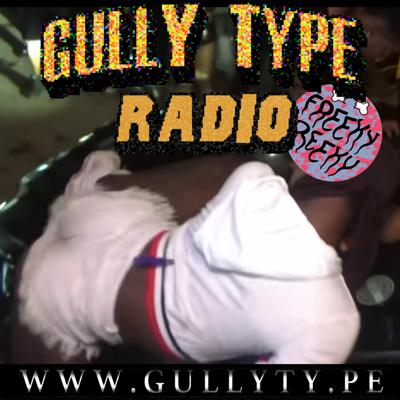 Cover art for GULLY TYPE RADIO X DJ FREEKY REEKY (25.04.20)