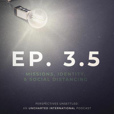 Cover art for Bonus Episode   Missions, Identity, & Social Distancing