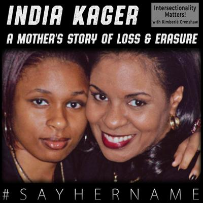 Cover art for 20. India Kager: A Mother's Story of Loss & Erasure