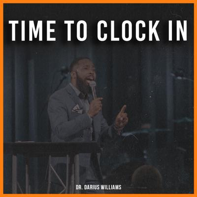 Cover art for Road to Revival: Time to Clock In | Dr. Darius williams | 06-14-2020