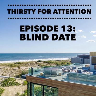 Cover art for Episode 13: Blind Date