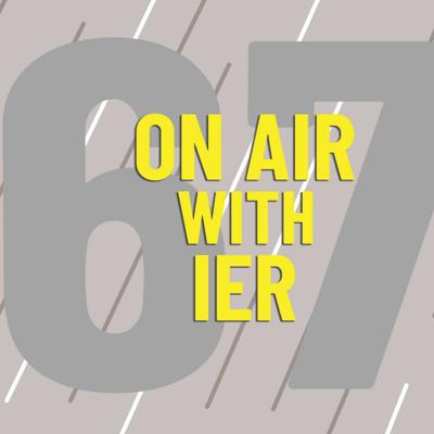 Cover art for On Air With IER #67