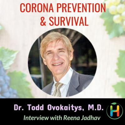 Cover art for How to be Corona Free with Dr. Todd Ovokaitys