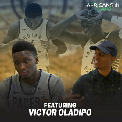Cover art for AIS Podcast S2E2 - Victor Oladipo Talks His Nigerian Roots and Teases New Music