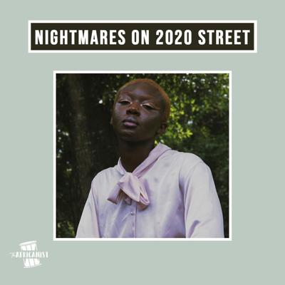Cover art for Nightmares On 2020 Street