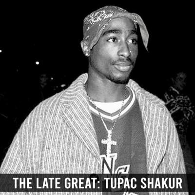 Cover art for The Late Great: Tupac Shakur