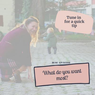 Cover art for Mini Episode #10: What You Want Most