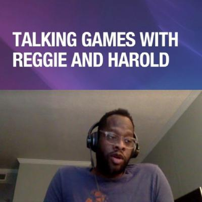 Cover art for Evan Narcisse Joins Talking Games With Reggie And Harold