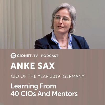 Cover art for Anke Sax - Learning From 40 CIOs and Mentors