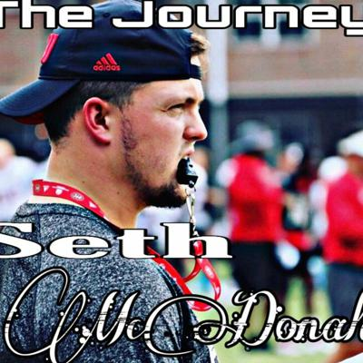 Cover art for The Journey - Indiana Football Coach Seth McDonald
