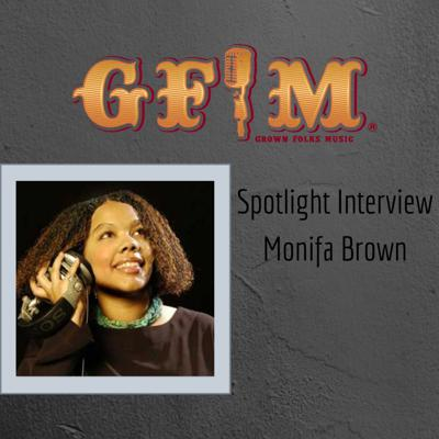 Cover art for GFM Spotlight Interview -Monifa Brown