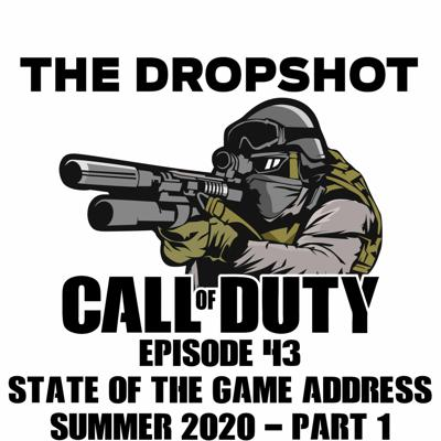 Cover art for Episode 43: State of the Game Address Summer 2020 - Part 1