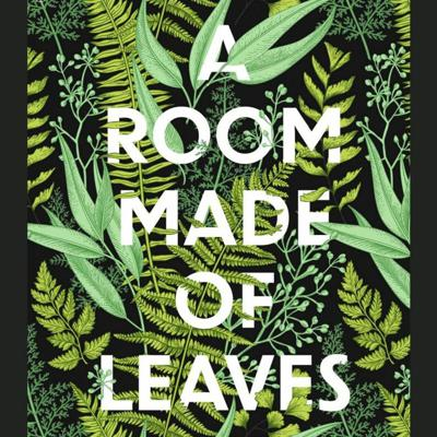 Cover art for Book Launch: A Room Made of Leaves