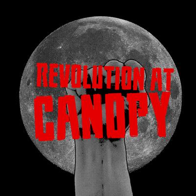 Cover art for Revolution at Canopy - Prologue and Chapter 1 - Preview