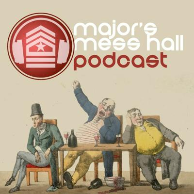 Cover art for Major's Mess Hall - Episode 128 - Break Time's Over